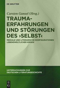 Trauma-Erfahrungen und Störungen des ,Selbst'