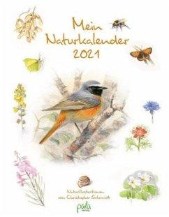 Mein Naturkalender 2021 - Schmidt, Christopher