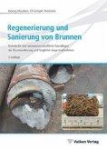 Regenerierung und Sanierung von Brunnen