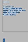 Hugo Greßmann und sein Programm der Religionsgeschichte