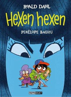 Hexen hexen - Dahl, Roald; Bagieu, Pénélope