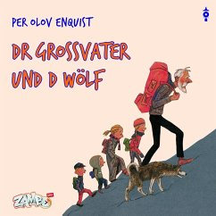 Dr Grossvater und d Wölf - Enquist, Per Olov