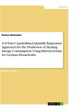 A D-Vine Copula-Based Quantile Regression Approach for the Prediction of Heating Energy Consumption. Using Historical Data for German Households