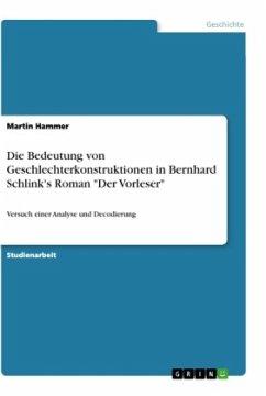 """Die Bedeutung von Geschlechterkonstruktionen in Bernhard Schlink's Roman """"Der Vorleser"""""""