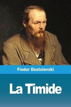 La Timide - Dostoïevski, Fiodor