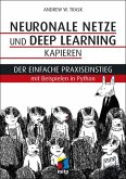 Neuronale Netze und Deep Learning kapieren (eBook, PDF)