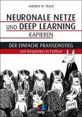 Neuronale Netze und Deep Learning kapieren (eBook, PDF)