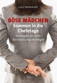 Böse Mädchen kommen in die Chefetage (eBook, ePUB)