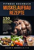 Fitness Kochbuch Muskelaufbau Rezepte (eBook, ePUB)