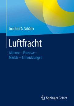 Luftfracht (eBook, PDF) - Schäfer, Joachim G.