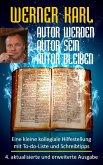 Autor werden, Autor sein, Autor bleiben (eBook, ePUB)