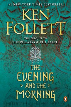The Evening and the Morning (eBook, ePUB) - Follett, Ken