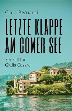Letzte Klappe am Comer See / Kommissarin Giulia Cesare Bd.2 - Bernardi, Clara