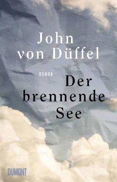 Der brennende See - Düffel, John von
