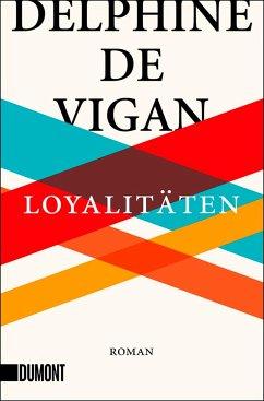 Loyalitäten - Vigan, Delphine de