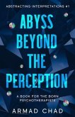 ABYSS BEYOND THE PERCEPTION Sapphire Collection (eBook, ePUB)