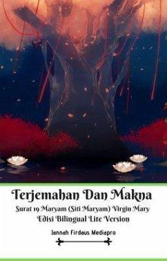 Terjemahan Dan Makna Surat 19 Maryam (Siti Maryam) Virgin Mary Edisi Bilingual Lite Version (eBook, ePUB) - Mediapro, Jannah Firdaus