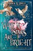 When Stars Are Bright (eBook, ePUB)