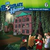 Ein Schuss mit Folgen (Die Bolzplatzhelden 6) (MP3-Download)