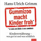 Gummizoo macht Kinder froh, krank und dick dann sowieso (MP3-Download)