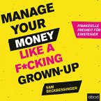 Manage Your Money like a F*cking Grown-up (MP3-Download)