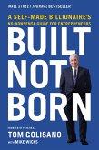 Built, Not Born (eBook, ePUB)