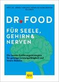 Dr. Food für Seele, Gehirn und Nerven (eBook, ePUB)