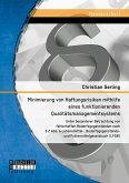 Minimierung von Haftungsrisiken mithilfe eines funktionierenden Qualitätsmanagementsystems unter besonderer Betrachtung von fehlerhaften Bedarfsgegenständen nach § 2 Abs. 6 Lebensmittel-, Bedarfsgegenstände- und Futtermittelgesetzbuch (LFGB) (eBook, PDF)