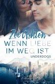 Wenn Liebe im Weg ist (eBook, ePUB)