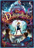 Das Turnier der tausend Talente / Die Duftapotheke Bd.4 (eBook, ePUB)