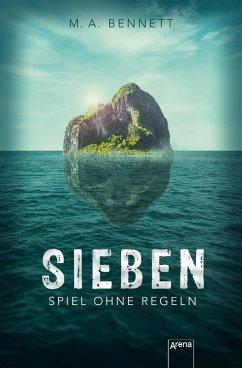 Sieben (eBook, ePUB) - Bennett, M. A.