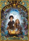 Der magische Pakt / Die Zuckermeister Bd.1 (eBook, ePUB)