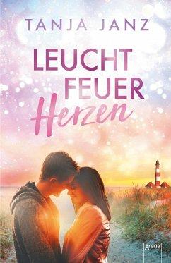 Leuchtfeuerherzen (eBook, ePUB) - Janz, Tanja