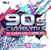 90s Club Mix Vol.3-The Ultimative Rave & Techno