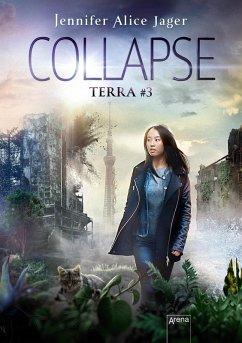 Collapse / Terra Bd.3 (eBook, ePUB) - Jager, Jennifer Alice