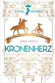 Kronenherz / Royal Horses Bd.1 (eBook, ePUB)
