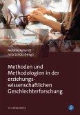 Methoden und Methodologien in der erziehungswissenschaftlichen Geschlechterforschung (eBook, PDF)