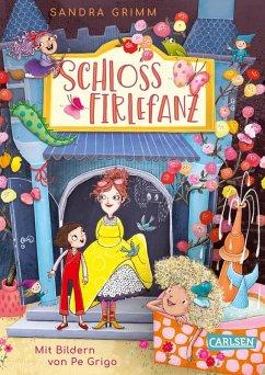 Schloss Firlefanz Bd.1