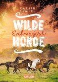 Seelenpferde / Wilde Horde Bd.3 (eBook, ePUB)