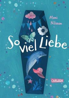 So viel Liebe (eBook, ePUB) - Nilsson, Moni