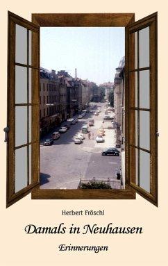 Damals in Neuhausen (eBook, ePUB)