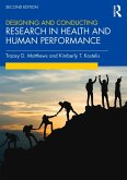 Designing and Conducting Research in Health and Human Performance (eBook, PDF)