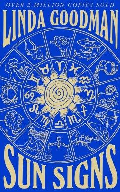 Linda Goodman's Sun Signs - Goodman, Linda