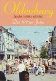 Oldenburg - Die 1970er Jahre