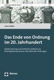 Das Ende von Ordnung im 20. Jahrhundert