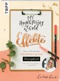 My Handlettering World: Effekte - Übungsbuch