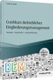 Crashkurs Betriebliches Eingliederungsmanagement
