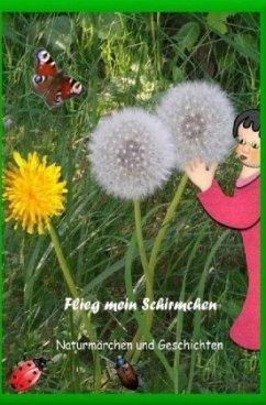 Flieg mein Schirmchen - Telker, Christina