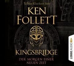 Der Morgen einer neuen Zeit / Kingsbridge Bd.4 (12 Audio-CDs) - Follett, Ken