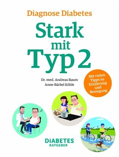 Diagnose Diabetes - Stark mit Typ 2 - Baum, Andreas; Köhle, Anne-Bärbel